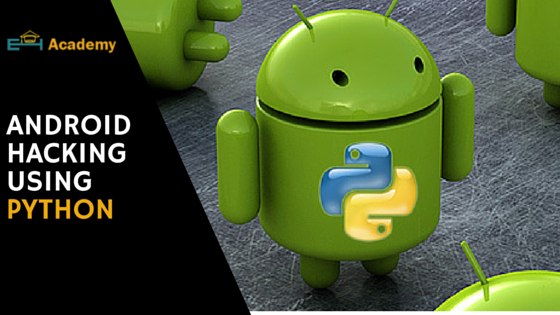 Hack Any Android Device Using Python Scripts Ehacking